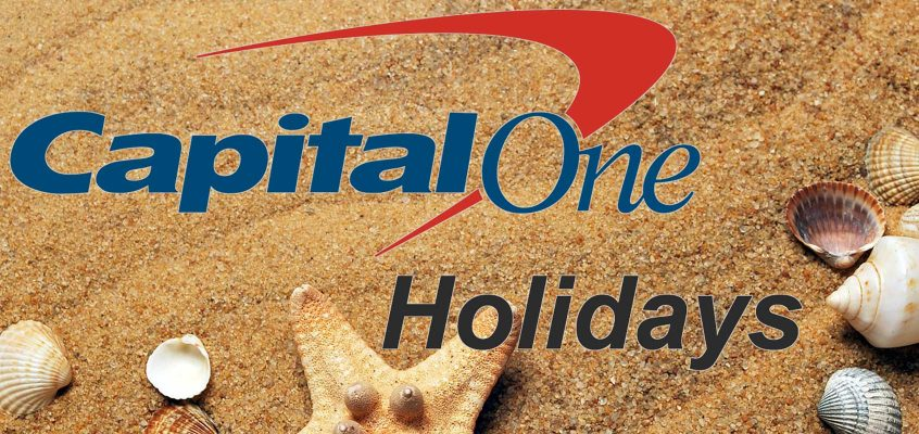 Capital One Bank Holidays for 2018, 2019, and 2020