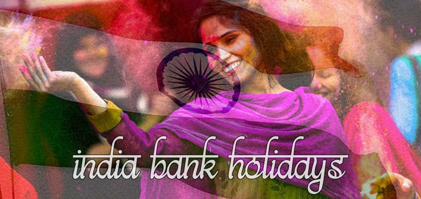 India Bank Holidays for 2018 and 2019