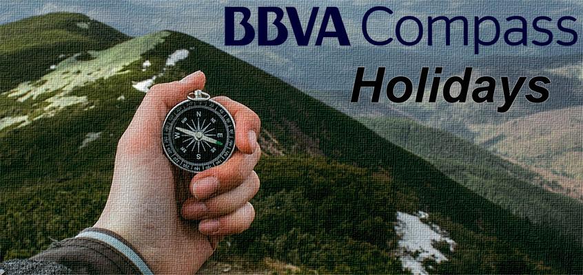 BBVA Compass Bank Holidays