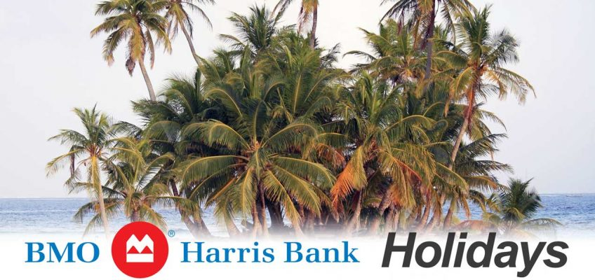 BMO Harris Bank Holidays