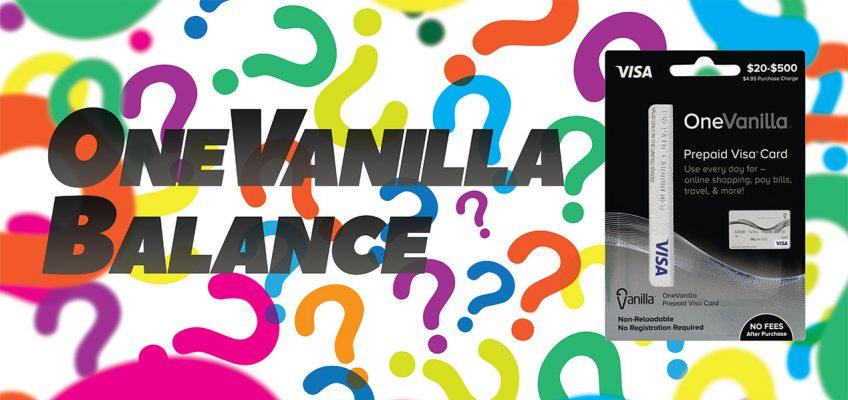 OneVanilla.com How to Check OneVanilla Prepaid Card Balance