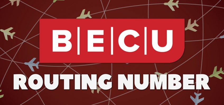 What Is My BECU Routing Number?