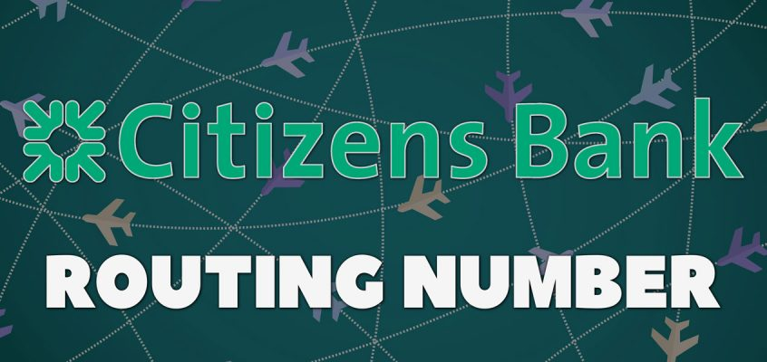 What Is My Citizens Bank Routing Number?