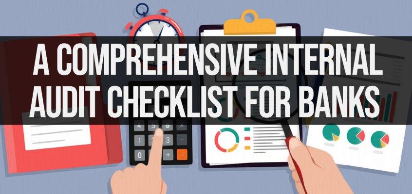 A Comprehensive Internal Audit Checklist for Banks